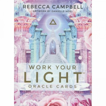Work Your Light Orakelkort  Rebecca Campbell
